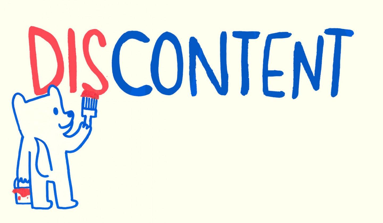 Discontent: Tidak Puas Melihat Kepuasan